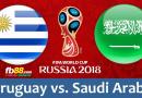 BẢNG A – FIFA WORLD CUP 2018 : Nhận định Uruguay vs Saudia Arabia vào lúc 22h ngày 20/06