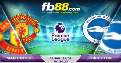 Soi Kèo Cá Cược Ngoại Hạng Anh Vòng 23 Man United Vs Brighton 22h00, 19-01