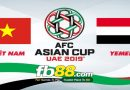 Soi Kèo Cá Cược Asian Cup 2019 Việt Nam Vs Yemen 23h00, Ngày 16-01