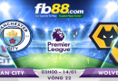 Soi Kèo Cá Cược Ngoại Hạng Anh Vòng 22 Man City Vs Wolves 03h00, Ngày 15-01
