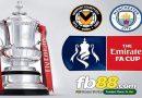 Soi Kèo Cá Cược Cup FA Newport County Vs Man City 00h30, Ngày 17-02