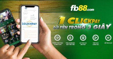 Nạp Tiền Chỉ 3 Giây Với 1ClickPay Tại FB88