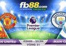 Soi Kèo Ngoại Hạng Anh Vòng 31 Man United Vs Man City 02h00, Ngày 25-04
