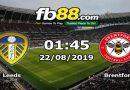 Nhận Định Soi Kèo Leeds Vs Brentford 01h45 Ngày 22/08/2019