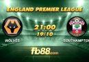 fb88 nhận định Wolver vs Southampton