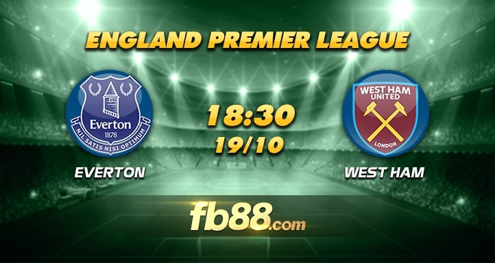 fb88 nhận định Everton vs West Ham