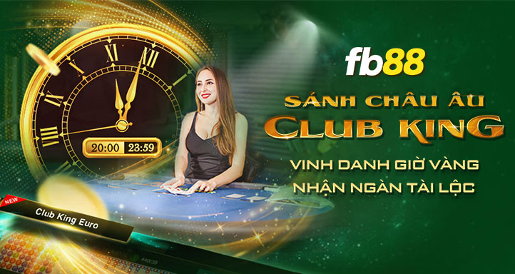 khuyen mai club king casino fb88