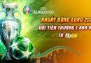 khuyen mai euro 2020 voi 1888 tien thuong tai fb88